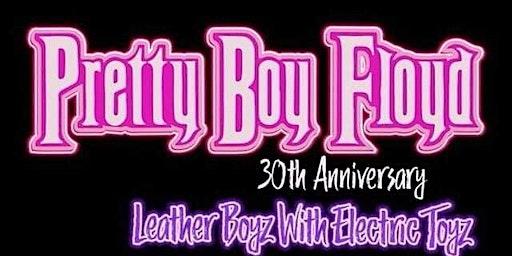Pretty Boy Floyd 30th Anniversary