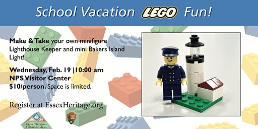 "LEGO ""Make & Take"" Event hosted by Essex Heritage and NPS"