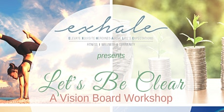 Copy of Let's Be Clear - A Vision Board Workshop tickets