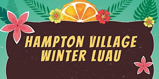 Hampton Village Winter Luau