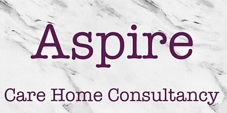 Aspire to be ....'Caring'  CQC support workshop tickets