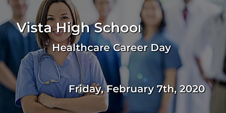 Vista High School - Healthcare Career Day 2020 tickets