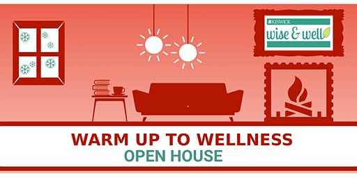 Warm Up to Wellness Open House