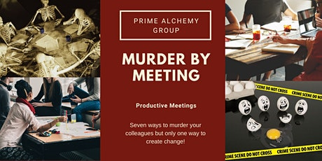 Murder By Meeting tickets