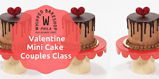 Whipped Bakeshop Valentine Mini Cake Couples Class