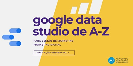 Google Data Studio de A-Z para Marketing bilhetes