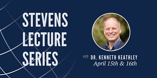 Stevens Lecture Series: Dr. Kenneth Keathley