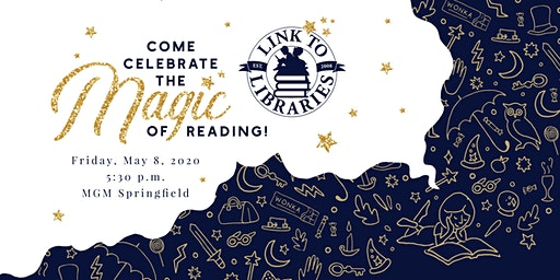 Link to Libraries Gala - Celebrate the Magic of Reading