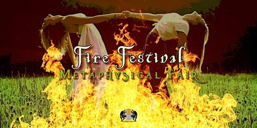 Fire Festival Metaphysical Fair