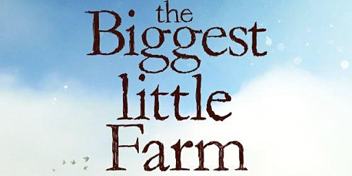 Sustainable Film Series: The Biggest Little Farm