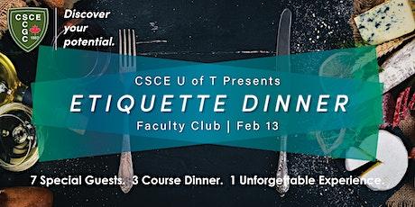CSCE UofT Chapter - Etiquette Dinner tickets