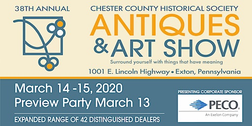 38th Annual Chester County Antiques and Art Show