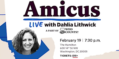 Amicus LIVE with Dahlia Lithwick tickets