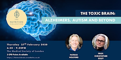 The Toxic Brain: Alzheimers, Autism and Beyond  tickets