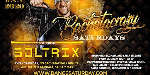 DJ Soltrix at Dance Saturdays MAIN ROOM - BachataCrazy Nights (Salsa y Mas)