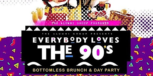 90's Til Infinity Bottomless Brunch & Day Party - MLK Weekend Edition