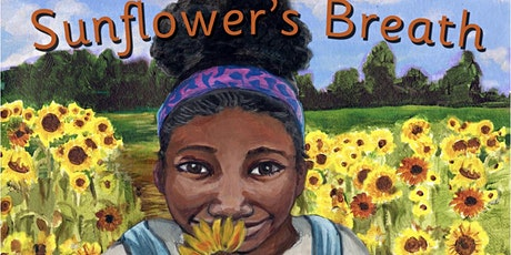 Sunflower's Breath: Story Time, Book Signing and Parent Child workshop tickets