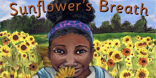 Sunflower's Breath: Story Time, Book Signing and Parent Child workshop
