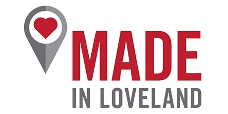 Made In Loveland Featuring NoCo Speed Networking tickets