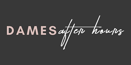 New Year, New You! - January Dames OC After Hours Event tickets
