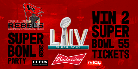 Dublin Rebels Annual Super Bowl Party 2020 tickets