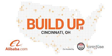 Alibaba.com Build Up Cincinnati - Workshop & Networking Event tickets