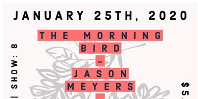 The Morning Bird | Jason Meyers | Easton Union | Danny Shipley
