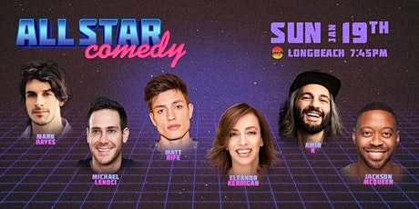 Matt Rife, Eleanor Kerrigan, Amir K, and more - All-Star Comedy tickets