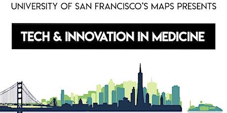 Tech & Innovation in Medicine tickets