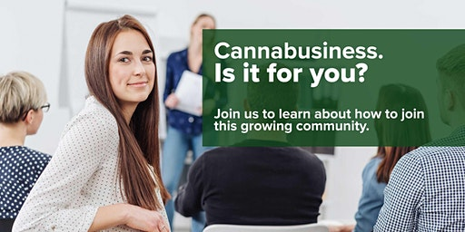Cannabusiness: Is it for you?