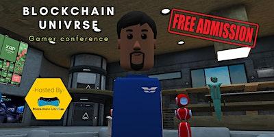 Blockchain UniVRse Gamer Conference