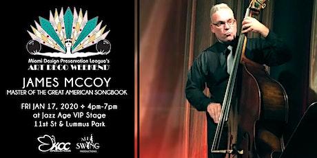 James McCoy@ Art Deco Weekend 2020 tickets