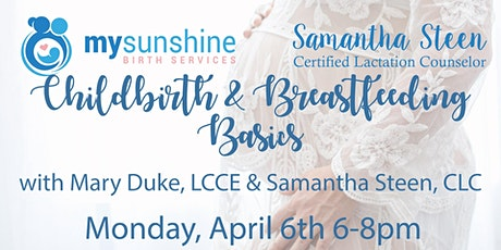 Free Childbirth and Breastfeeding Class April 6th tickets