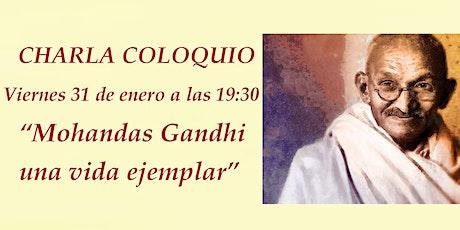 Mohandas Gandhi, una vida ejemplar entradas