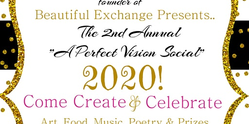 """The 2nd Annual """"A Perfect Vision Social for 2020"""""""