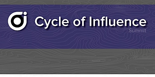 Cycle of Influence Summit