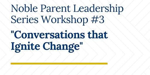 Parent Leadership Workshop #3: UIC  (Taller De Liderazgo Para Padres #3)