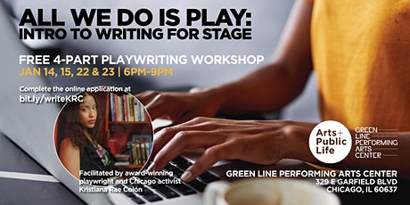 All We Do Is Play: Intro to Writing for Stage 4-Part Workshop tickets