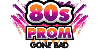 Totally Rad 80's Prom Gone Bad - An Interactive Murder Mystery Dinner
