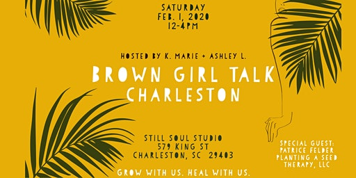 Brown Girl Talk - Charleston