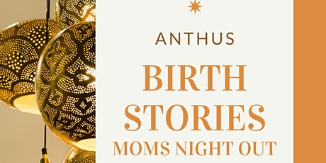Moms Night Out: Birth Stories tickets