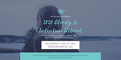 2020 Clarity and Intentions Retreat