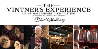 The Vintner's Experience: 1620 Winery Tour + Tasting