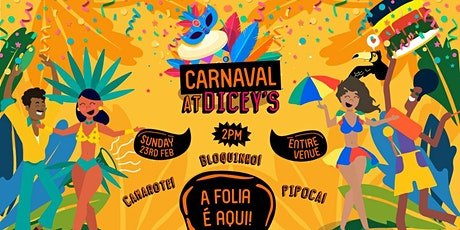 Carnaval na Dicey's 2020 tickets