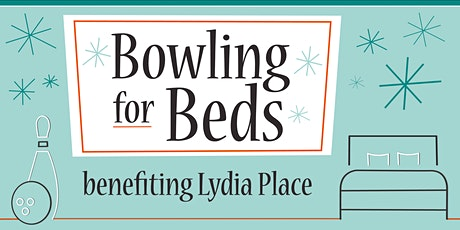 Bowling for Beds Benefiting Lydia Place tickets