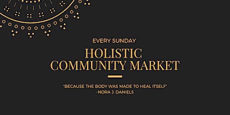 Holistic Community Market (Exposition Park)- Free to Public tickets