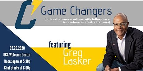 Game Changers with Greg Lasker tickets
