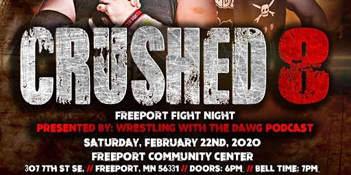 CRUSHED 8: Freeport Fight Night