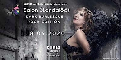 Salon Skandalöös • Dark Burlesque Rock Edition