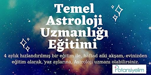 Temel Seviye Astroloji Uzmanlığı Eğitimi
